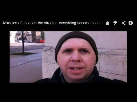 Miracles-of-Jesus-in-the-streets-everything-become-possible..