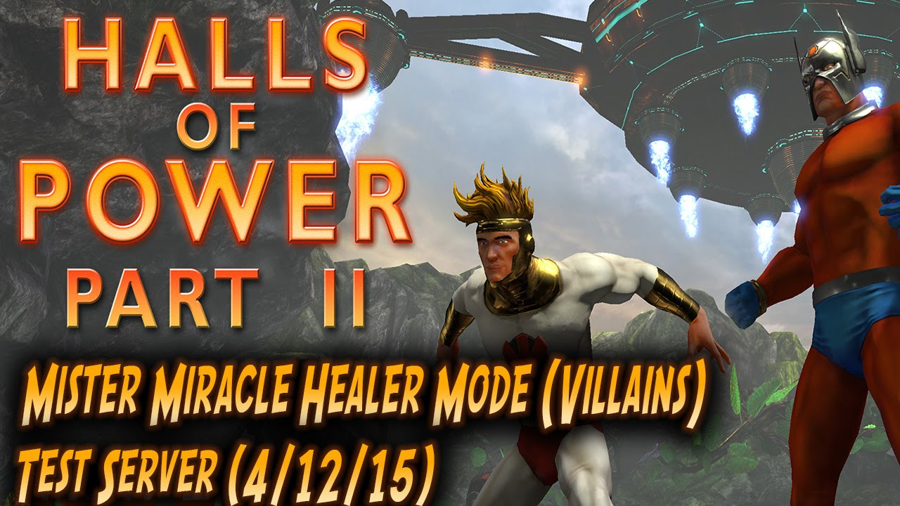 DCUO-Test-Server-Mister-Miracle-Healer-Mode-Villains