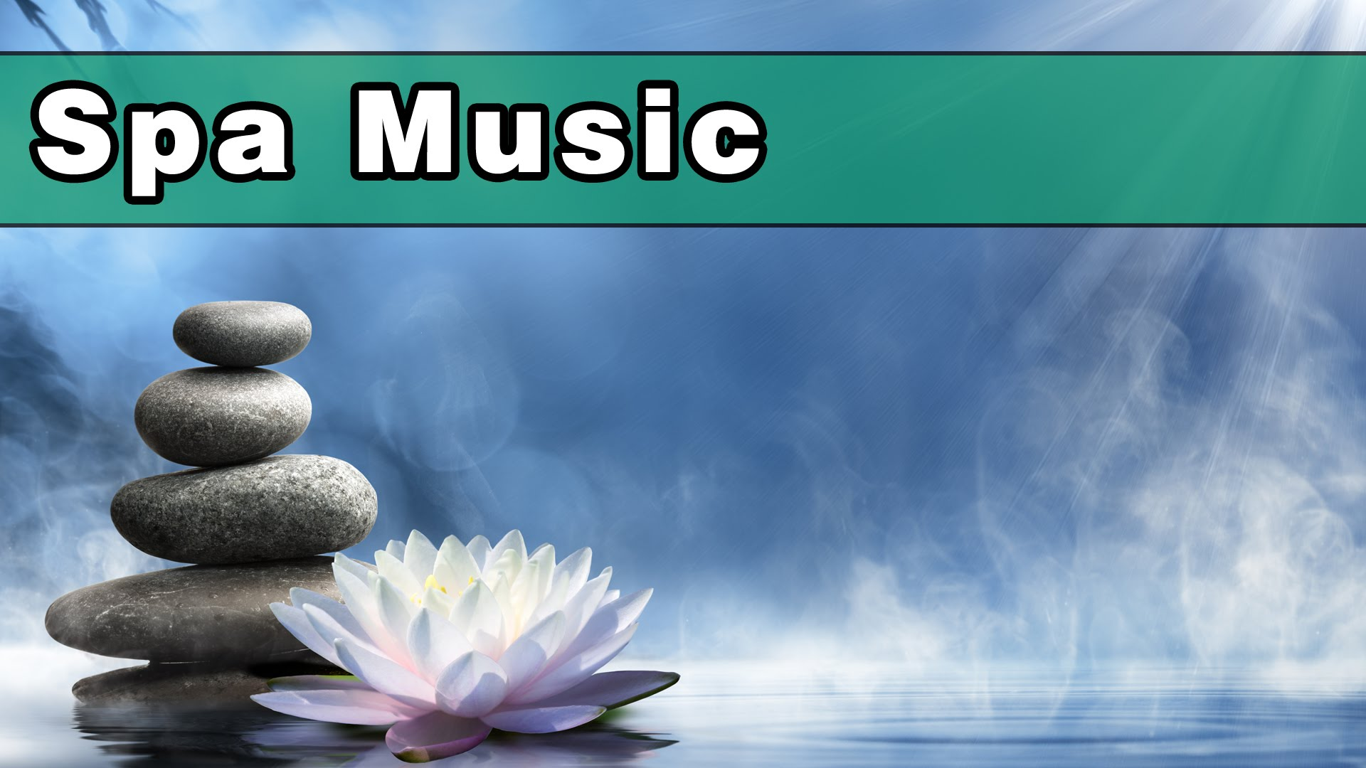 Soothing-SPA-MUSIC-Relaxing-Music-Reiki-Music-Music-For-Massage-Meditation-Alpha-Waves-5-Hours
